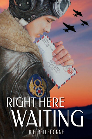 Review: Right Here Waiting by K.E. Belledonne