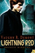 Lightning Rod, Broken Mirrors Book 2, by Vaughn R. Demont