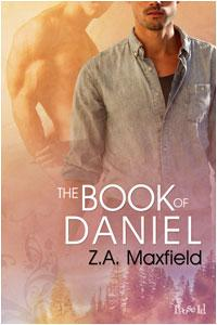 Throwback Thursday Review: The Book of Daniel by Z.A. Maxfield