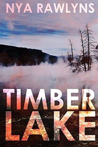 Review: Timber Lake by Nya Rawlyns