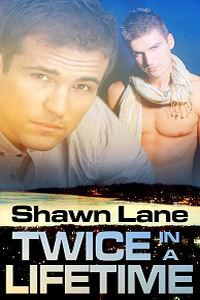 Review: Twice in a Lifetime by Shawn Lane