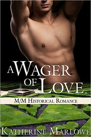 Review: A Wager of Love by Katherine Marlowe