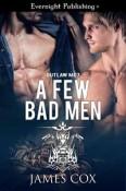 A Few Bad Men