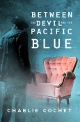 Between the Devil and the Pacific Blue cover art