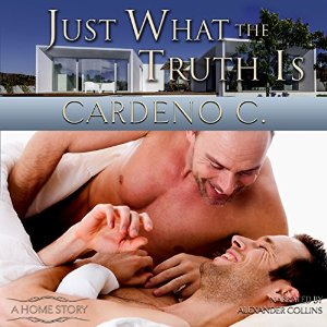 Audiobook Review: Just What the Truth Is by Cardeno C