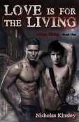 Review: Love is for the Living by Nicholas Kinsley
