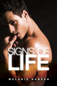 Review: Signs of Life by Melanie Hansen