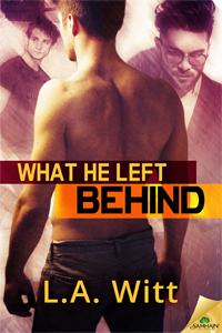 Review: What He Left Behind by L.A. Witt