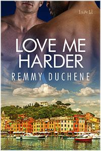 Review: Love Me Harder by Remy Duchene
