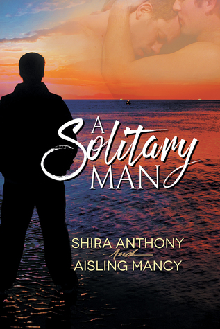 Review: A Solitary Man by Aisling Mancy and Shira Anthony