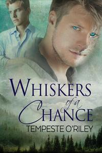 Review: Whiskers of a Chance by Tempeste O'Riley