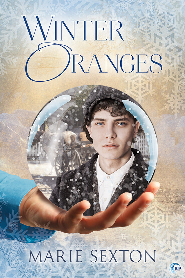 Guest Post and Giveaway: Winter Oranges by Marie Sexton
