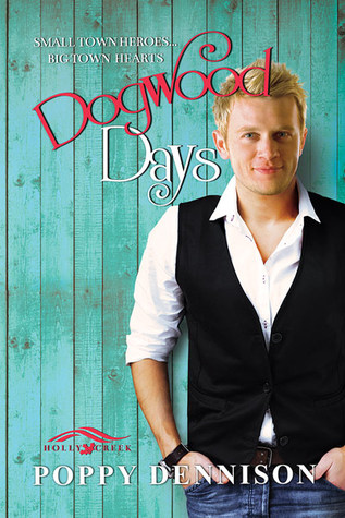 Review: Dogwood Days by Poppy Dennison