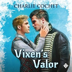 Audiobook Review: Vixen's Valor by Charlie Cochet