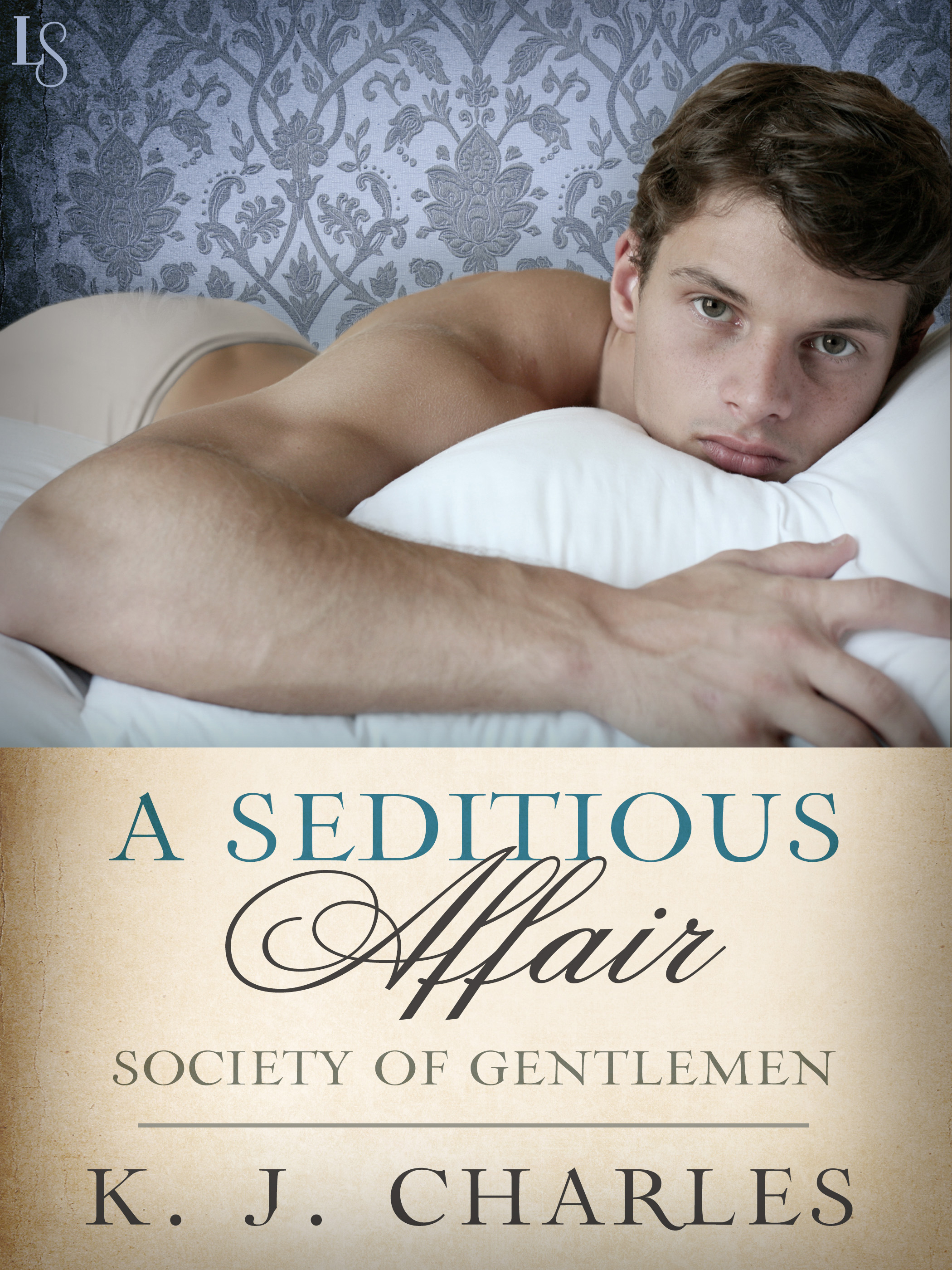 Guest Post and Giveaway: A Seditious Affair by K.J. Charles