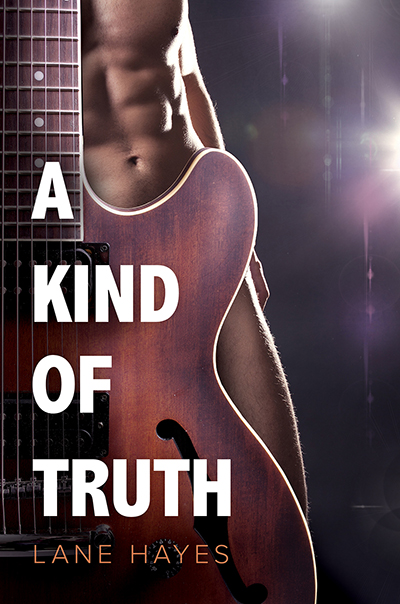 Excerpt and Giveaway: A Kind of Truth by Lane Hayes