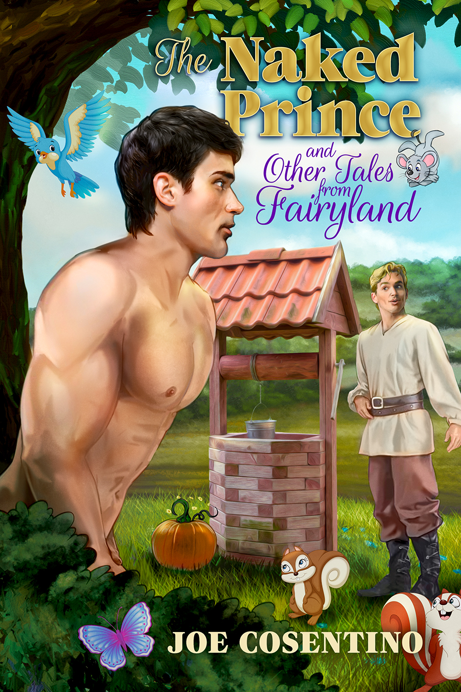 Guest Post and Giveaway: The Naked Prince and Other Tales from Fairyland by Joe Cosentino