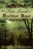Two Lords of Wealdhant Manor