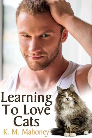 Review: Learning to Love Cats by K.M. Mahoney