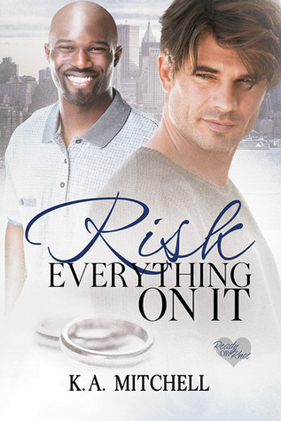 Review: Risk Everything On It by K.A. Mitchell