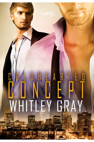 Excerpt and Giveaway: Coldhearted Concept by Whitley Gray