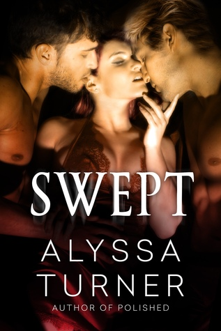 Guest Post and Excerpt: Swept by Alyssa Turner