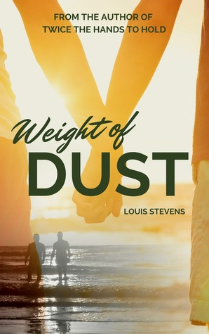 Review: Weight of Dust by Louis Stevens
