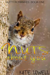 Guest Post and Giveaway: Nuts About You by Kate Lowell
