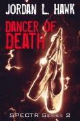 Review: Dancer of Death by Jordan L. Hawk