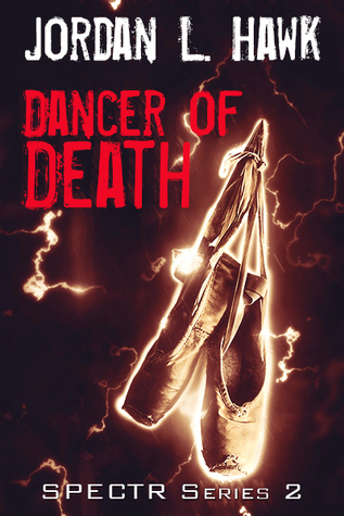 Review: Dancer of Death by Jordan L. Hawk