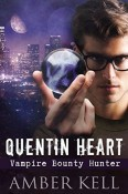 Review: Quentin Heart, Vampire Bounty Hunter by Amber Kell