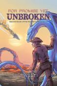 For Promises Yet Unbroken