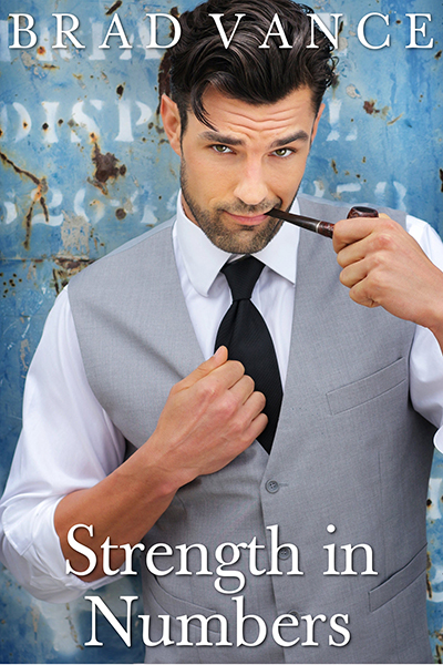 Excerpt and Giveaway: Strength in Numbers by Brad Vance