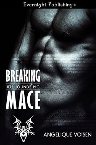 Review: Breaking Mace by Angelique Voisen