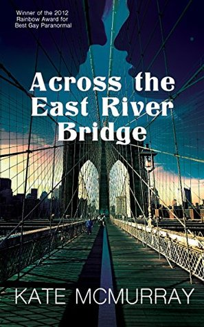 Review: Across the East River Bridge by Kate McMurray