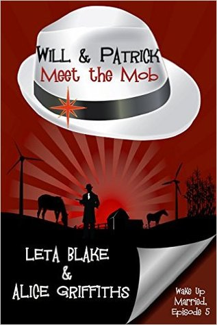 Review: Will & Patrick Meet the Mob by Leta Blake and Alice Griffiths
