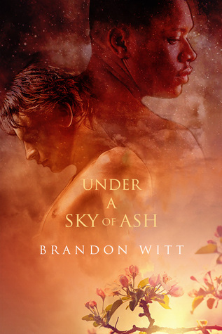 Review: Under a Sky of Ash by Brandon Witt