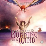 Audiobook Review: Running with the Wind by Shira Anthony