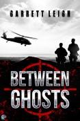Review: Between Ghosts by Garrett Leigh