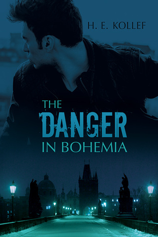 Review: The Danger in Bohemia by H.E. Kollef