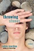Review: Throwing Stones by Robin Reardon