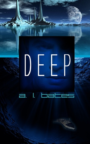 Review: Deep by A.L. Bates