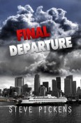 Review: Final Departure by Steve Pickens