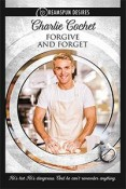 Review: Forgive and Forget by Charlie Cochet