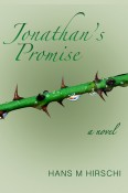 Guest Post and Giveaway: Jonathan's Promise by Hans M Hirschi