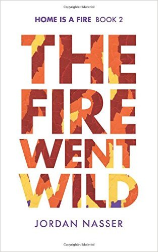 Review: The Fire Went Wild by Jordan Nasser