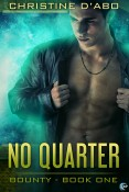 Guest Post and Giveaway: No Quarter by Christine d'Abo