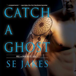 Audiobook Review: Catch a Ghost by S.E. Jakes
