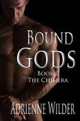 The Chimera (Bound Gods #1) by Adrienne Wilder
