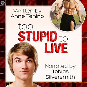 Throwback Thursday Audiobook Review: Too Stupid To Live by Anne Tenino